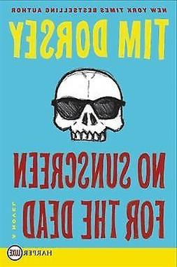 No Sunscreen for the Dead, Paperback by Dorsey, Tim, Brand N